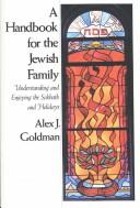 Cover of: Handbook for the Jewish Family