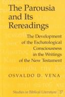 Cover of: The Parousia and Its Rereadings | Osvaldo D. Vena
