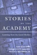 Cover of: Stories of the Academy | Mary Beth Spore