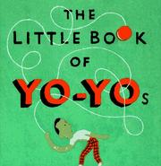 Cover of: The little book of yo-yos