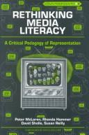 Cover of: Rethinking media literacy
