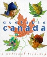 Cover of: The Quotable Canada | John Robert Colombo