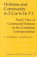 Cover of: Holiness and Community in 2 Cor 6:14-7:1 | J. Ayodeji Adewuya