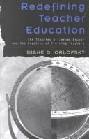 Cover of: Redefining Teacher Education | Diane D. Orlofsky