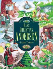 Cover of: The Classic Hans Christian Andersen Fairy Tales