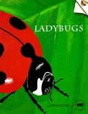 Cover of: Ladybugs (Great Explorations in Math and Science) | Jean C. Echols