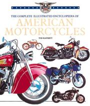 Cover of: The Complete Illustrated Encyclopedia of American Motorcycles | Tod Rafferty