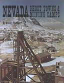 Cover of: Nevada Ghost Towns and Mining Camps (Historical and Old West)