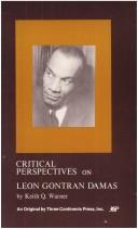 Cover of: Critical Perspectives on Leon Gontran Damas (Critical Perspectives) | Keith Q. Warner