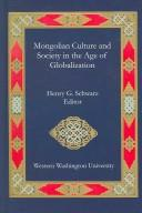 Cover of: Mongolian Culture and Society in the Age of Globalization