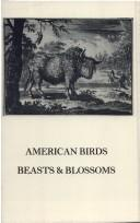 Cover of: American Birds, Beasts & Blossoms | Andrea J. Tucher
