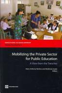 Cover of: Mobilizing the Private Sector for Public Education |
