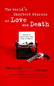 Cover of: The world's shortest stories of love and death