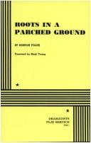 Cover of: Roots in a parched ground