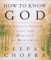 Cover of: How to Know God: the soul's journey into the mystery of mysteries