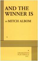 Cover of: And The Winner Is