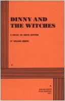 Cover of: Dinny and the Witches | William Gibson (unspecified)