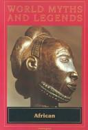 Cover of: World Myths and Legends African (World Myths and Legends (Globe Fearon))