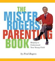 Cover of: Mister Rogers Parenting Book