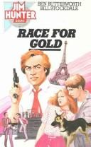 Race for Gold (Jim Hunter Bk)