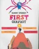 Cover of: Sammy Spider's First Shavuot (Sammy Spider Set)