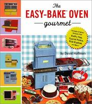 Cover of: The Easy-Bake oven gourmet
