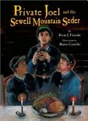 Cover of: Private Joel and the Sewell Mountain Seder (Passover)