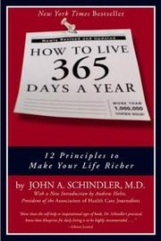 Cover of: How to Live 365 Days a Year by John A. Schindler
