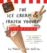 Ice Cream & Frozen Yogurt Cookbook by Mable Hoffman, Gar Hoffman