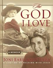 Cover of: The God I Love: A Lifetime of Walking with Jesus