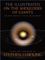 Cover of: The Illustrated on the Shoulders of Giants | Stephen W. Hawking