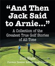 Cover of: And Then Jack Said to Arnie