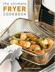 Cover of: The Ultimate Fryer Cookbook (Quintet Book) | Wendy Sweetser