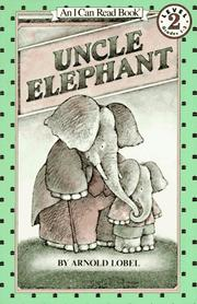 Cover of: Uncle Elephant (I Can Read Book 2) | Arnold Lobel