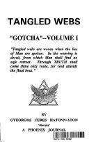 "Cover of: Tangled Webs ""Gotcha""--Volume I...Phoenix Journal"