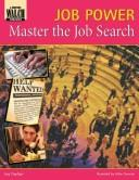 Cover of: Master the Job Search (Job Power)