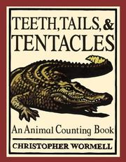 Cover of: Teeth, Tales, & Tentacles: An Animal Counting Book