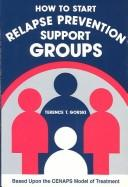 Cover of: How to Start a Relapse Prevention Group