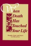 Cover of: When Death Has Touched Your Life | BIEGERT