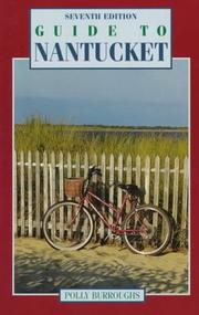 Guide to Nantucket by Polly Burroughs
