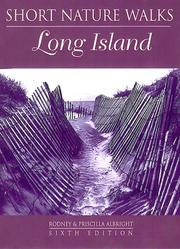 Short nature walks on Long Island by Rodney Albright