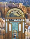 Cover of: Discovering the Obvious