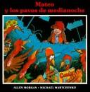 Cover of: Mateo Y Los Pavos De Medianoche/Matthew and the Midnight Turkeys