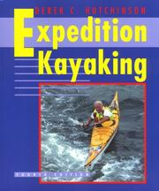 Cover of: Derek C. Hutchinson's expedition kayaking