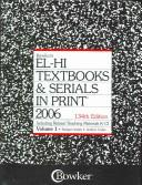 Cover of: El-Hi Textbooks & Serials in Print 2006