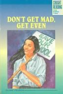 Cover of: Don't Get Mad, Get Even (Caught Reading , No 5)