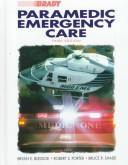 Cover of: Paramedic Emergency Care  | Bryan E. Bledsoe