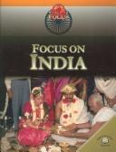 Cover of: Focus on India (World in Focus) | Ali Brownlie Bojang, Nicola Barber