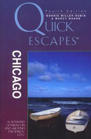 Quick Escapes Chicago by Bonnie Miller Rubin, Marcy Mason