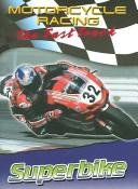 Cover of: Superbike (Motorcycle Racing: the Fast Track) | Jim Mezzanotte